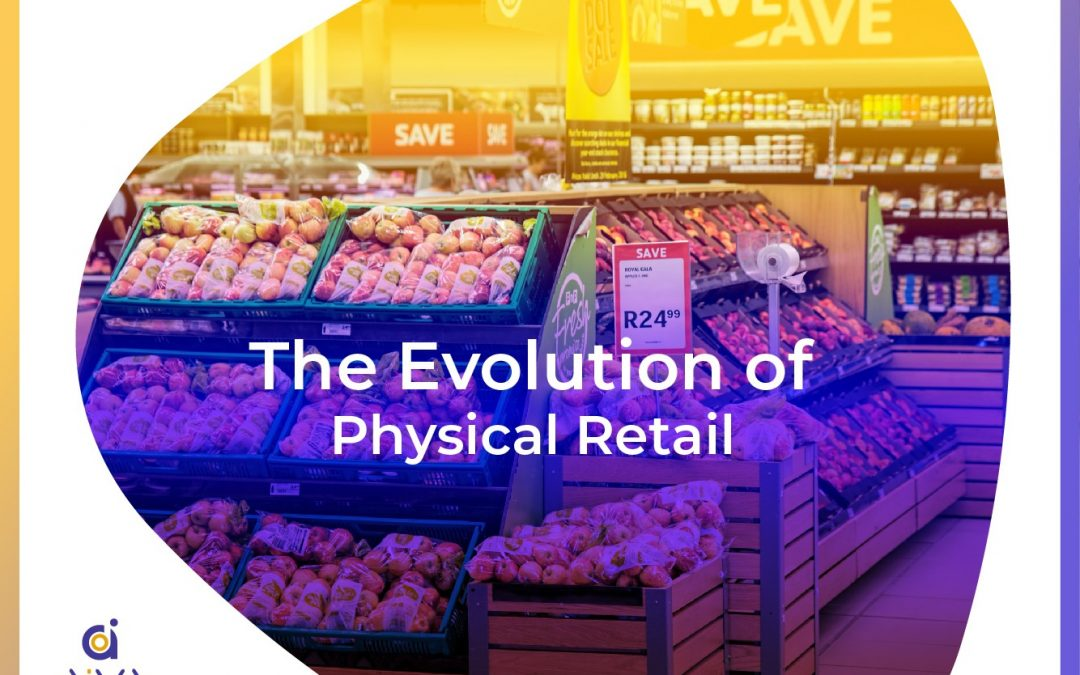 The Evolution of Physical Retail
