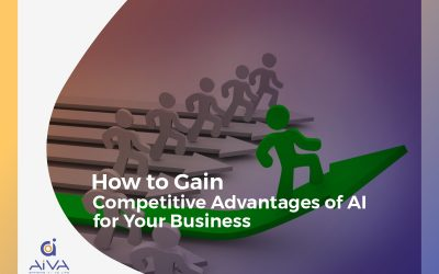 How to Gain Competitive Advantages of A.I. for Your Business