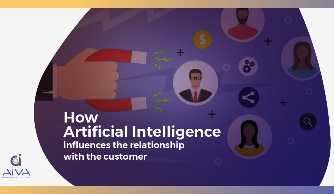 Customer engagement: How Artificial Intelligence influences the relationship with the Customer